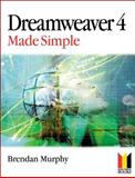 Dreamweaver 4 Made Simple, Murphy, Brendan, 0750654597