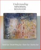 Understanding Abnormal Behavior, Sue, David and Sue, Derald Wing, 1111834598