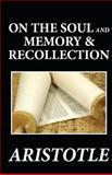 On the Soul and Memory and Recollection, Aristotle, 1481274597