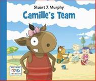 Camille's Team, Stuart J. Murphy, 1580894593