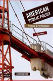 American Public Policy: Promise and Performance, 8th Edition, Peters, B. Guy, 1604264594