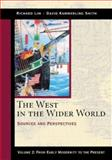 The West in the Wider World : Sources and Perspectives, Smith, David Kammerling and Lim, Richard, 0312204590