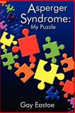 Asperger Syndrome, Gay Eastoe, 1420874594