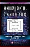 Nonlinear Control of Dynamic Networks, Tengfei Liu and Zhong-Ping Jiang, 1466584599