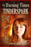 Tinderspark, Jonathan Rowe, 1495984591