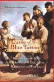 Curse of the Blue Tattoo, L. A. Meyer, 0152054596