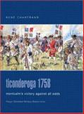 Ticonderoga 1758 : Montcalm's Victory Against All Odds, Chartrand, Rene, 0275984591