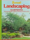 Landscaping Illustrated, Sunset Publishing Staff, 0376034599