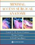 An Atlas of Minimal Access Surgical Anatomy, Cuschieri, Alfred and Carter, Fiona, 039751459X