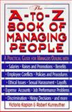 A to Z Book of Managing People, Victoria Kaplan, 0425154599