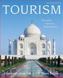 Tourism : Principles, Practices, Philosophies, Goeldner, Charles R. and Ritchie, J. R. Brent, 0470084596