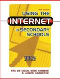 Using the Internet in Secondary Schools, Farmer, Mike, 0749434597