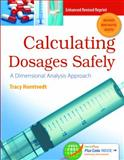 Calculating Dosages Safely, Tracy Horntvedt, 0803644590