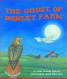 The Ghost of Donley Farm, Jaime Gardner Johnson, 1628554592