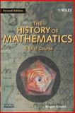 The History of Mathematics 9780471444596