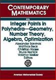 Integer Points in Polyhedra-Geometry, Number Theory, Algebra, Optimization, Barvinok, Alexander, 0821834592