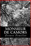 Monsieur de Camors, Octave Feuillet, 1482304597