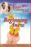 Beginning Anew, Paula Michelson, 1484074599