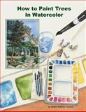 How to Paint Trees in Watercolor, Debbie Waldorf-Johnson, 1494284596
