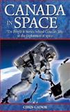 History of Canadians in Space, Chris Gainor, 189486459X