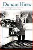 Duncan Hines : How a Traveling Salesman Became the Most Trusted Name in Food, Hatchett, Louis, 0813144590