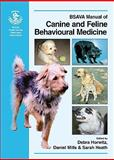 Bsava Manual of Canine and Feline Behaviour, Horwitz, Debra, 0905214595