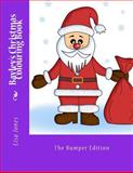 Bayley's Christmas Colouring Book, Lisa Jones, 149366459X