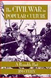 The Civil War in Popular Culture, Jim Cullen, 1560984597