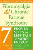 Fibromyalgia and Chronic Fatigue Syndrome, Fred Friedberg, 1572244593