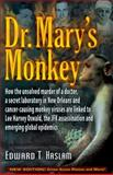 Dr. Mary's Monkey, Edward T. Haslam, 1937584593