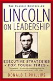 Lincoln on Leadership 9780446394598