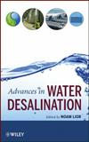 Advances in Water Desalination, Lior, Noam, 047005459X