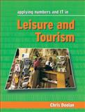 Applying Numbers and IT in Leisure and Tourism, Doolan, Christine, 0304334596