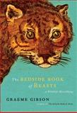 The Bedside Book of Beasts, Graeme Gibson, 0385524595
