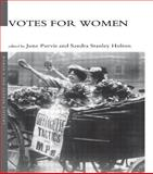 Votes for Women, , 0415214599