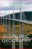 Economic Geography, Combes, Pierre-Philippe and Mayer, Thierry, 0691124590