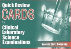 Quick Review Cards for Clinical Laboratory Science Examinations, Polansky, Valerie Dietz, 0803604599