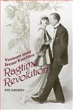 Vernon and Irene Castle's Ragtime Revolution, Golden, Eve, 081312459X