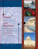 Physics for Future Presidents, Muller, Richard, 142662459X