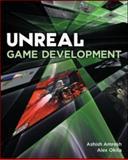 Unreal Game Development, Amresh, Ashish and Okita, Alex, 1568814593