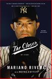 The Closer, Mariano Rivera, 0316404608