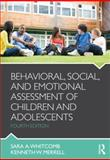 Behavioral, Social, and Emotional Assessment of Children and Adolescents, Merrell, Ken and Whitcomb, Sara, 0415884608