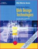 The Web Warrior Guide to Web Design Technologies, Gosselin, Don and Guthrie, Ruth, 0619064609