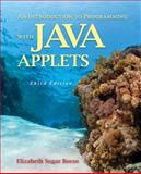 An Introduction to Programming with Java Applets, Elizabeth Sugar Boese and Colorado State University Staff, 0763754609