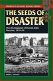 Seeds of Disaster, Robert A. Doughty, 0811714608