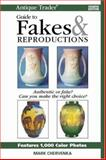 Antique Trader Guide to Fakes and Reproductions, Mark Chervenka, 0896894606