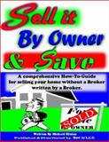 Sell It by Owner and Save, Michael M. Kloian, 0970734603