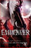 Empower, Jessica Shirvington, 1402294603