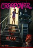 The Terror Behind the Mask, P. J. Night, 1481404601