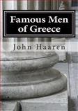 Famous Men of Greece, John Haaren, 149222460X